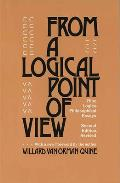From a Logical Point of View Nine Logico Philosophical Essays Second Revised Edition