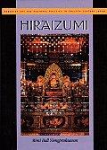 Hiraizumi: Buddhist Art and Regional Politics in Twelfth-Century Japan