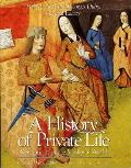 History Of Private Life Volume 2 Revelations