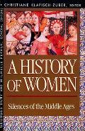 History Of Women Silences Of The Middle