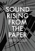 Harvard East Asian Monographs #369: Sound Rising from the Paper: Nineteenth-Century Martial Arts Fiction and the Chinese Acoustic Imagination