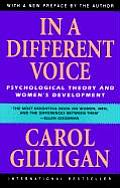In a Different Voice Psychological Theory & Womens Development