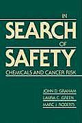 In Search of Safety Chemicals & Cancer Risk