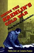 Inside the Kremlinus Cold War: From Stalin to Krushchev