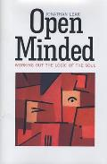 Open Minded: Working Out the Logic of the Soul