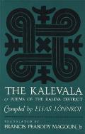 Kalevala : Poems of the Kaleva District (63 Edition)