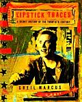 Lipstick Traces: A Secret History of the Twentieth Century Cover