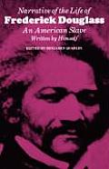 Narrative of the Life of Frederick Douglass: An American Slave, Written by Himself (John Harvard Library, Belknap Press) Cover