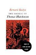 Ordeal Of Thomas Hutchinson