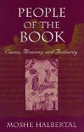 People of the Book : Canon, Meaning, and Authority (97 Edition)