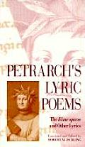 Petrarchs Lyric Poems The Rime Sparse & Other Lyrics