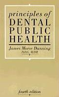 Principles of Dental Public Health: Fourth Edition
