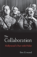 The Collaboration: Hollywood's Pact with Hitler