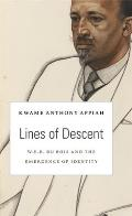 W. E. B. Du Bois Lectures #14: Lines of Descent: W. E. B. Du Bois and the Emergence of Identity