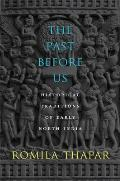 The Past Before Us: Historical...