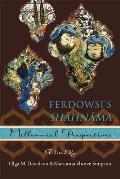 Ilex Foundation #13: Ferdowsi's Shahnama: Millennial Perspectives