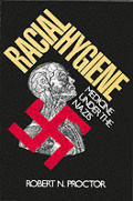 Racial Hygiene Medicine Under The Nazis