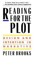 Reading for the Plot: Design and Intention in Narrative
