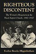 Righteous Discontent : the Women's Movement in the Black Baptist Church, 1880-1920 (93 Edition)