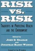 Risk Vs. Risk: Tradeoffs in Protecting Health and the Environment Cover