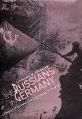 The Russians in Germany: A History of the Soviet Zone of Occupation, 1945-1949 Cover