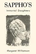 Sapphos Immortal Daughters