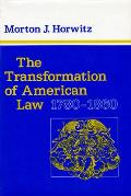 Transformation Of American Law 1780 1860