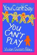You Cant Say You Cant Play