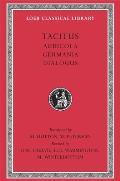 Tacitus I Agricola Germania Dialogue on Oratory
