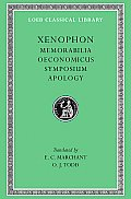 Loeb Classical Library #168: Memorabilia and Oeconomicus. Symposium and Apologia