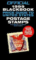 Official 1999 Blackbook Price Guide of United States Postage Stamps