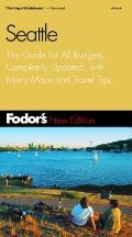 Fodor's Seattle, 2nd Edition: The Guide for All Budgets, Completely Updated, with Many Maps and Travel Tips (Fodor's Seattle)