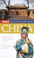 Fodor's Exploring China, 4th Edition (Fodor's Exploring China)