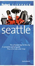 Fodor's Citypack Seattle, 2nd Edition (Fodor's Citypack Seattle)