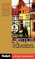 Fodors German For Travelers Phrasebo 2nd Edition