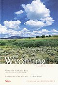 Compass American Guides: Wyoming, 4th Editon (Compass American Guide Wyoming)
