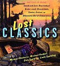 Lost Classics Writers on Books Loved & L