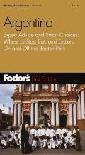 Fodor's Gold Guide Argentina: Expert Advice and Smarts Choices: Where to Stay, Eat, and Explore on and Off the Beaten Path Cover