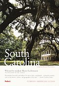 Compass American Guides: South Carolina, 3rd Edition (Compass American Guide South Carolina)