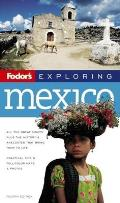 Fodors Exploring Mexico 4TH Edition