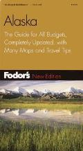 Fodor's Alaska: The Guide for All Budgets, Updated Every Year, with a Pullout Map and Color Photos