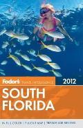 Fodor's South Florida 2012 (Fodor's South Florida)