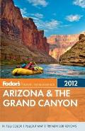 Fodor's Arizona & the Grand Canyon [With Map] (Fodor's Arizona & the Grand Canyon)