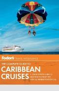 Fodor's the Complete Guide to Caribbean Cruises (Fodor's Complete Guide to Caribbean Cruises) Cover