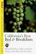 Fodors Bed & Breakfasts & Country Inns Californias Best Bed & Breakfasts Delightful Places to Stay & Great Things to Do When You Get There 3rd Edition