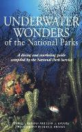 Compass American Guide Underwater Wonders of the National Parks: A Diving and Snorkeling Guide