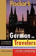 Fodors German For Travelers Phrasebook D