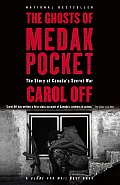 Ghosts of Medak Pocket the Story of Canadas Secret War