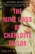 Nine Lives of Charlotte Taylor