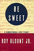 Be Sweet A Conditional Love Story